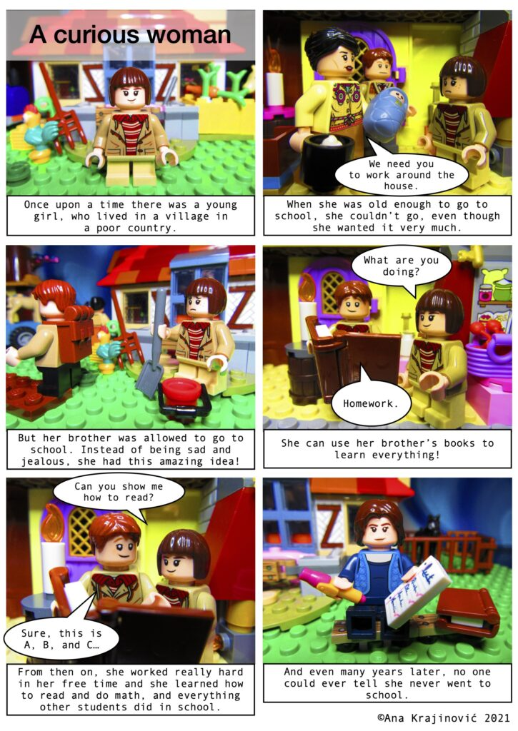 A Lego comic in 6 panels telling the story of a grandma who learned how to read and write even though she could not go to school.